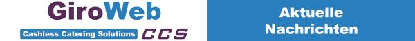 GiroWeb CCS News-Logo: Aktuelle Nachrichten & Informationen für Catering, Gemeinschaftsverpflegung, Betriebsgastronomie & Schulverpflegung