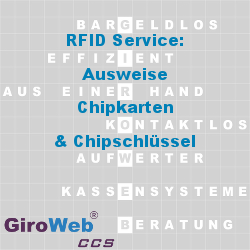 GiroWeb-Glossar-Lexikon-GV-Themen-Bereich-RFID-Service-Ausweise-Chipkarten-Chipschluessel