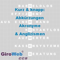GV Glossar & Lexikon | Themen-Bereich Kurz & knapp:  Abkürzungen - Akronyme - Anglizismen