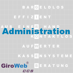 GiroWeb FAQ für Gemeinschaftsverpflegung (GV) & Catering: Was ist Administration & Verwaltung?