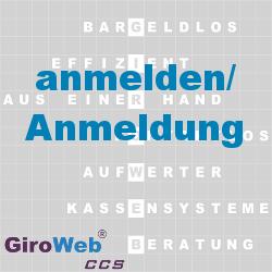 GiroWeb FAQ für Gemeinschaftsverpflegung (GV) & Catering: Was heißt Anmeldung?