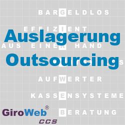 Was ist Auslagerung? Was ist Outsourcing? - Das GiroWeb Glossar & Lexikon erklärt Gemeinschaftsverpflegung (GV)