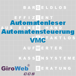 Automatenleser-Automatensteuerung-VMC-GiroWeb-Glossar-Lexikon-GV-Gemeinschaftsverpflegung