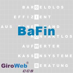 GiroWeb FAQ für Gemeinschaftsverpflegung (GV) & Catering: Was ist die BaFin?