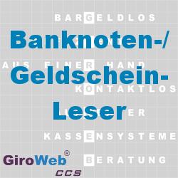 GiroWeb FAQ für Gemeinschaftsverpflegung (GV) & Catering: Was ist ein Banknotenleser? Was ist ein Geldscheinleser?