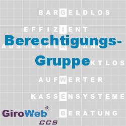 GiroWeb FAQ für Gemeinschaftsverpflegung (GV) & Catering: Was ist eine Berechtigungsgruppe?