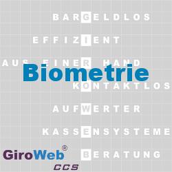 GiroWeb FAQ für Gemeinschaftsverpflegung (GV) & Catering: Was ist Biometrie?