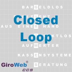 GiroWeb FAQ für Gemeinschaftsverpflegung (GV) & Catering: Was ist ein Closed-Loop?