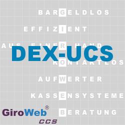 GiroWeb FAQ für Gemeinschaftsverpflegung (GV) & Catering: Was ist DEX-UCS?