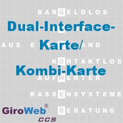 GiroWeb FAQ für Gemeinschaftsverpflegung (GV) & Catering: Was ist eine Dual-Interface-Karte?