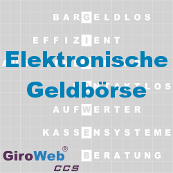 GiroWeb FAQ für Gemeinschaftsverpflegung (GV) & Catering: Was ist Elektronische Geldbörse?