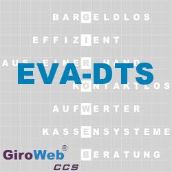 GiroWeb FAQ für Gemeinschaftsverpflegung (GV) & Catering: Was ist EVA-DTS?