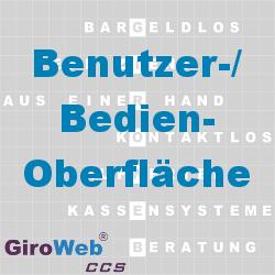 GiroWeb FAQ für Gemeinschaftsverpflegung (GV) & Catering: Was ist eine Benutzeroberfläche? Was ist eine GUI?