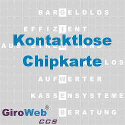 GiroWeb FAQ für Gemeinschaftsverpflegung (GV) & Catering: Was ist eine kontaktlose Chipkarte?