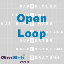 GiroWeb FAQ für Gemeinschaftsverpflegung (GV) & Catering: Was ist Open-Loop?