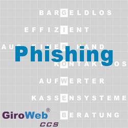 GiroWeb FAQ für Gemeinschaftsverpflegung (GV) & Catering: Was ist Phishing?