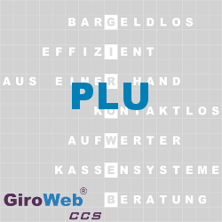 PLU-Price-Look-Up-GiroWeb-Glossar-Lexikon-GV-Gemeinschaftsverpflegung