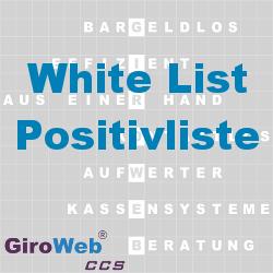 GiroWeb FAQ für Gemeinschaftsverpflegung (GV) & Catering: Was ist eine Positivliste? Was ist eine White-List?
