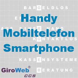 GiroWeb FAQ für Gemeinschaftsverpflegung (GV) & Catering: Was ist ein Smartphone? Was ist ein Mobiltelefon oder Handy?