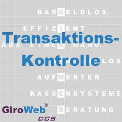 GiroWeb FAQ für Gemeinschaftsverpflegung (GV) & Catering: Was ist Transaktionskontrolle?