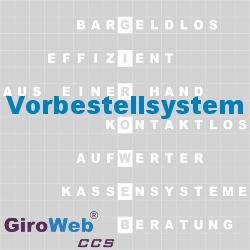 GiroWeb FAQ für Gemeinschaftsverpflegung (GV) & Catering: Was ist ein Vorbestellsystem?