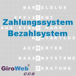 GiroWeb FAQ für Gemeinschaftsverpflegung (GV) & Catering: Was ist ein Zahlungssystem?